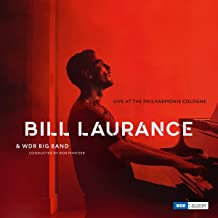 Bill Laurance & WDR Big Band Live Cologne