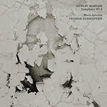 Mahler symphonie n 6 Teodor Currentzis