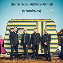 Sébastien Texier/Christophe Marguet 4tet For travellers only