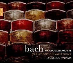 Rinaldo Alessandrini Bach Variations on variations