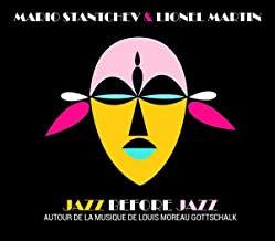 Mario Stantchev & Lionel Martin Jazz before jazz