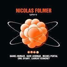 Nicolas Folmer Sphère Daniel Humair/Dave Liebman/Michel Portal/Emil Spanyi/Laure