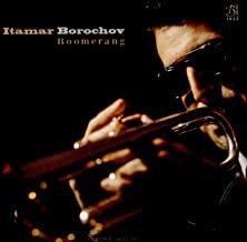 Itamar Borochov Boomerang Michael King/Avri Borochov/Jay Sawyer