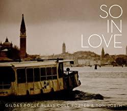 Gildas Boclé plays Cole Porter & Tom Jobim So in love