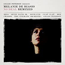 Melanie de Biasio No Deal Remixed Gilles Peterson