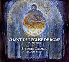 Chant de l'Eglise de Rome VI°-XIII° Ensemble Organum Marcel Peres