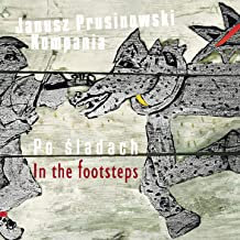 Janusz Prusinowski Kompania In the footsteps Po Sladach