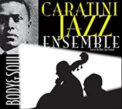 Caratini Jazz Ensemble Body & soul
