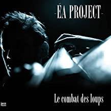 Ea Project Le combat des loups Martin Guimbellot