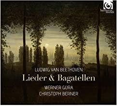 Werner Gura Christoph Berner Beethoven Lieder & Bagatelles