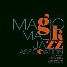 Magic Malik Jazz Association Olivier Laisney/Maxime Sanchez/Damien Varaillon/Ste