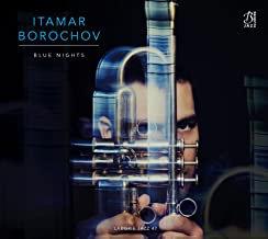 Itamar Borochov Blue Nights Rob Clearfield/Avri Borochov/JaySawyer