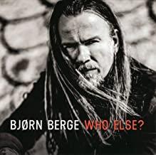 Bjorn Berge Who Else?