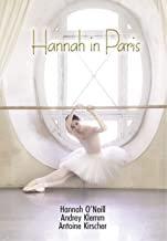 Hannah in Paris Hannah O. Neill danse Andrey Klemm DVD