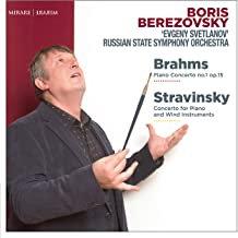 Boris Berezovsky-Evgeny Svetlanov Piano concertos Brahms/Stravinsky