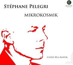 Stéphane Pelegri Mikrokosmik