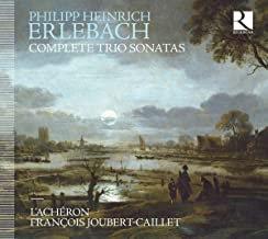 ERLEBACH: CompleteTrio Sonatas l'acheron François Joubert-Caillet