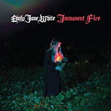 Emily Jane White Immanent Fire