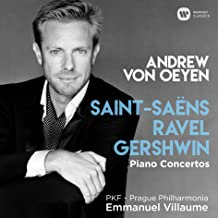 Andrew von Oeyen Saint-Saens/Ravel/Gershwin Piano Concertos Prague Philharmonia