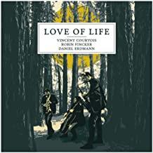 Love of Live Vincent Courtois/Robin Fincker/Daniel Erdmann