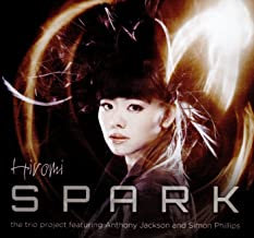 Hiromi Spark The Trio Project featuring Anthony Jackson and Simon Phillips
