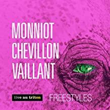Monnot Chevillon Vaillant Freestyles