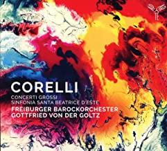 Corelli Concerti Grossi Gottfried von der Goltz Freiburger Barockorchester