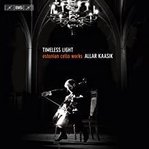 Allar Kaasik Timeless Light Estonian cello Works
