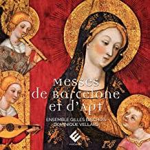 Messes de Barcelone et d'Apt Ensemble Gilles Binchois Dominique Vellard