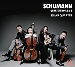 Elias Quartet Schumann Quatuors N° 2 & 3
