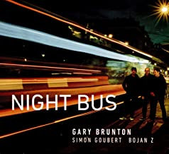 Gary Brunton/Simon Goubert/Bojan Z Night Bus