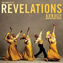 Alvin Ailey The Music of Revelations American Dance Theatre