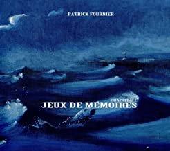 Patrick Fournier Jeux de Mémoire chapitre 1