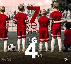 7 years Big 4+1