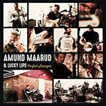 Amund Maarud & Lucky Lips Perfect Stranger
