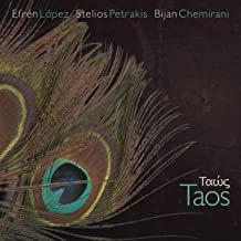 Efren Lopez/Stelios Petrakis/Bijan Chemirani Taos