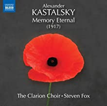 Kastalsky Memory Eternal The Clarion Choir Steven Fox