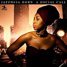 Jazzmeia Horn a Social call