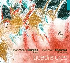 Jean-Michel Bardez-Jean-Marc Chouvel Quadratures Piano-Clarinette