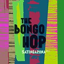The Bongo Hop Satingarona DDay Vinyle