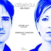 César Cui Mélodies Céline Laly/Emmanuel Christien