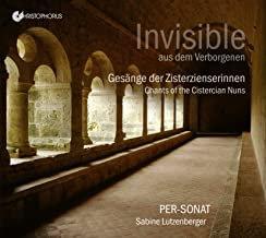 Invisible Chants cisterciens Ensemble Per Sonat Sabine Lutzenberger