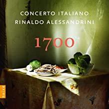Concerto Italiano Rinaldo Alessandrini 1700