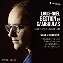 """Louis-Noël Bastion de Camboulas """"Soleils Couchants"""" Orgue de Salon Cavaillé-Coll"""