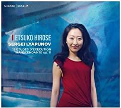 Etsuko Hirose Sergei Lyapunov 12 Etudes d'exécution Transcendante Op.11