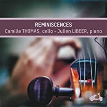Camille Thomas-Julien Libeer Réminiscences Violoncelle-Piano