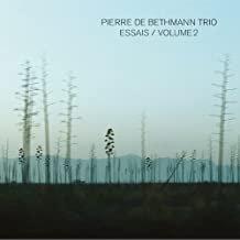 Pierre de Bethmann Trio Essais vol 2