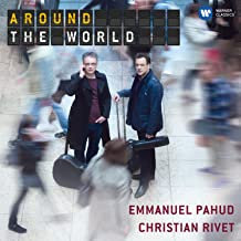 Around the World Christian Rivet Emmanuel Pahud