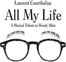 Laurent Courthaliac All my Life Tribute to Woody Allen