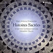 Charpentier Histoires Sacrées Ensemble Correspondances Sébastien Daucé